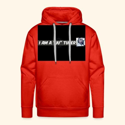 I am a JU Tuber - Männer Premium Hoodie