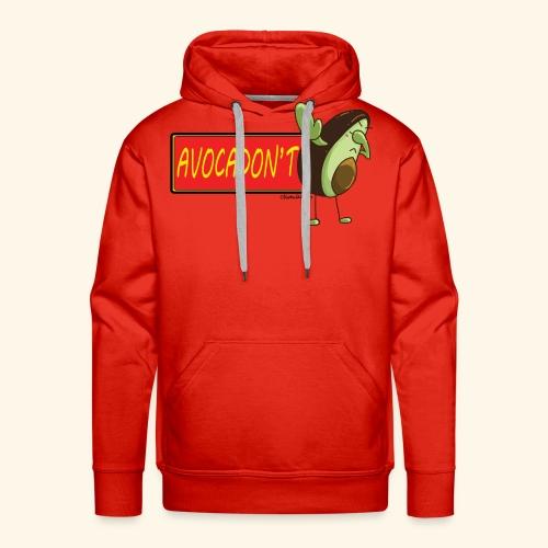 AvocaDON'T - Men's Premium Hoodie