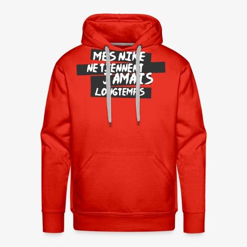 Ne Tiennent Jamais - Sweat-shirt à capuche Premium pour hommes