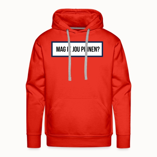 mag ik jou pinnen - Mannen Premium hoodie