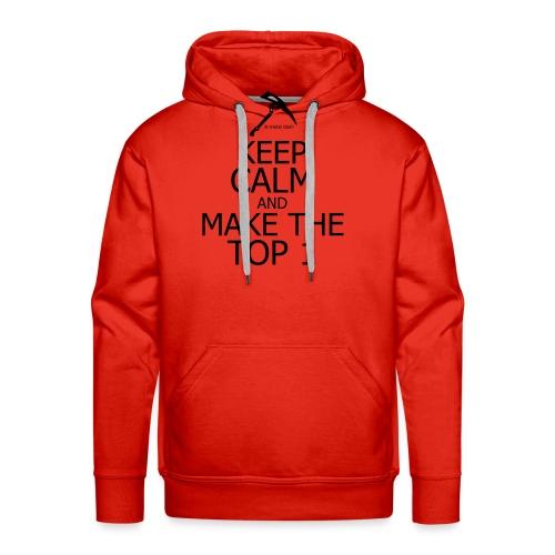 KEEP CALM AND MAKE THE TOP 1 Fortnite edition - Sweat-shirt à capuche Premium pour hommes