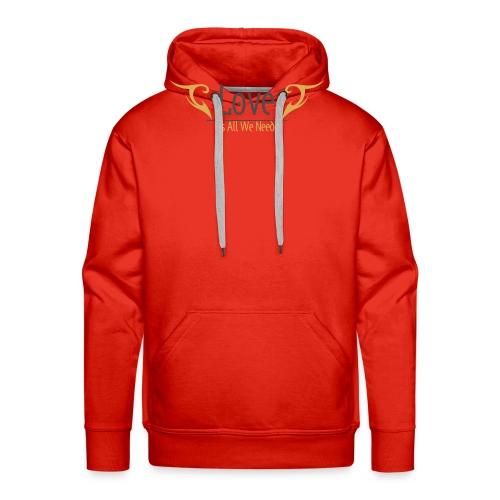 Love is all we need Tshirt - Men's Premium Hoodie