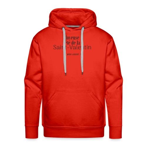 Joyeuse fe te de la Saint Valentin 1 - Sweat-shirt à capuche Premium pour hommes