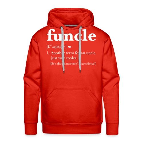 Funcle Dictionary Definition - Men's Premium Hoodie