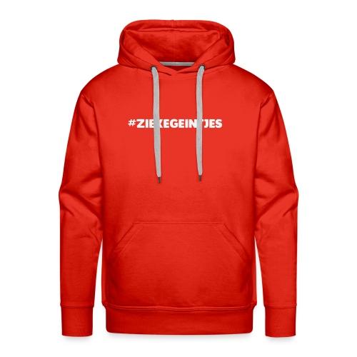 #ZIEKEGEINTJES - Mannen Premium hoodie