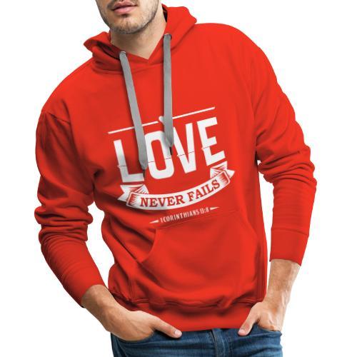 LOVE NEVER FAILS - Men's Premium Hoodie