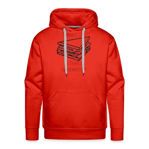 Sandwich. - Mannen Premium hoodie
