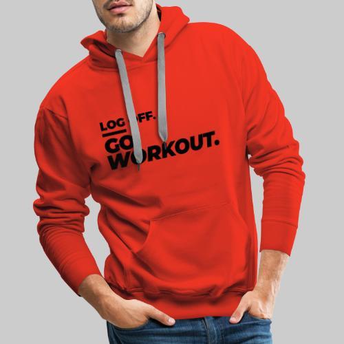 Log Off - Go Workout - Männer Premium Hoodie