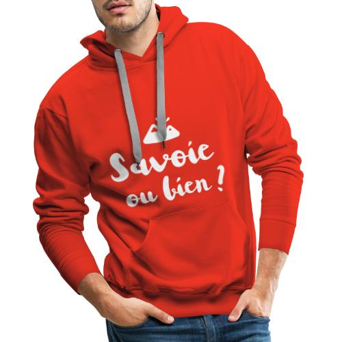 Savoie ou bien - Sweat-shirt à capuche Premium pour hommes