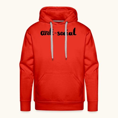 anti-social asocial énonciation drôle comme un cadeau - Sweat-shirt à capuche Premium pour hommes