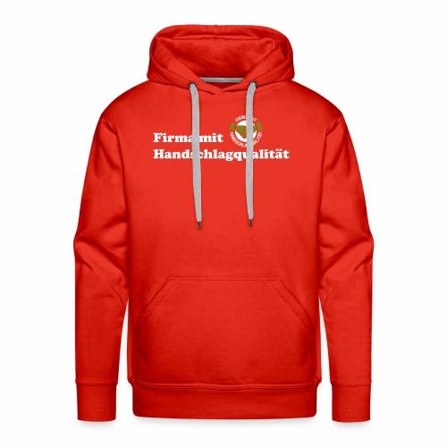 Handschlagqualität Text weiss - Männer Premium Hoodie