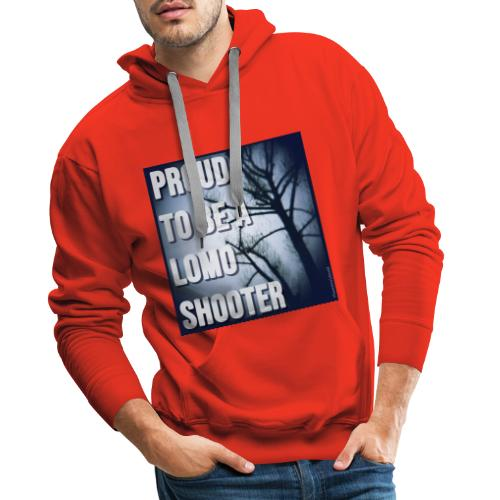 Proud to be a Lomo shooter - Mannen Premium hoodie
