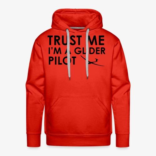 Trust me glider pilot - Sweat-shirt à capuche Premium pour hommes