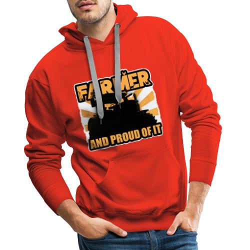 Farmer, and proud of it - Mannen Premium hoodie