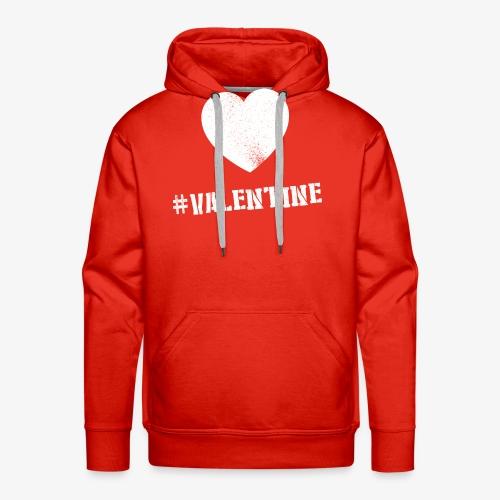 Hashtag Valentine Woman - Mannen Premium hoodie