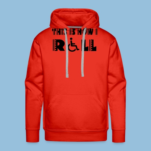 This is how i roll 005 - Mannen Premium hoodie