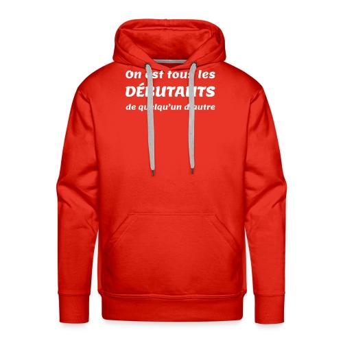 We Are All Newbies (3XL+ / Slate Edition) - Sweat-shirt à capuche Premium pour hommes