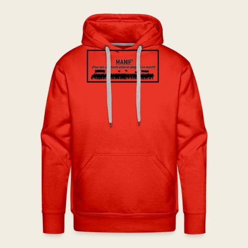 Bannie re Manif - Sweat-shirt à capuche Premium pour hommes