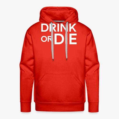 drinkordie - Premiumluvtröja herr