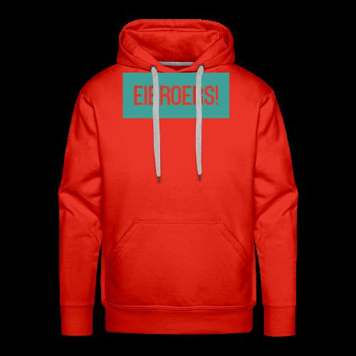 T-shirt Eibroers Naam - Mannen Premium hoodie
