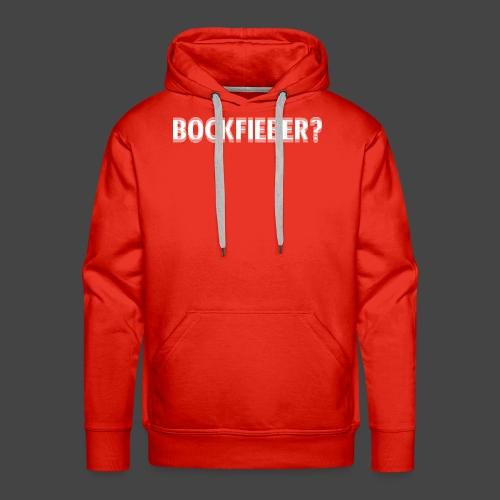 """""""Bockfieber""""-Shirt Adrenalin für Jäger/Jägerinnen - Männer Premium Hoodie"""