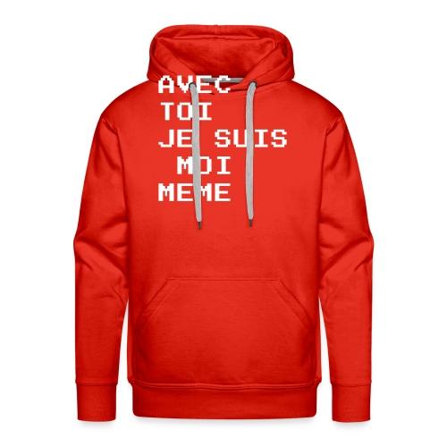 avec toi je suis moi meme - Sweat-shirt à capuche Premium pour hommes