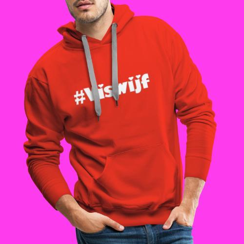 #Viswijf - Mannen Premium hoodie