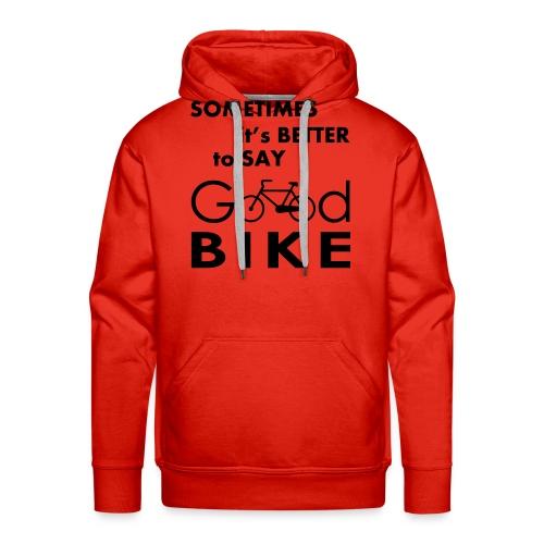 good bike - Felpa con cappuccio premium da uomo