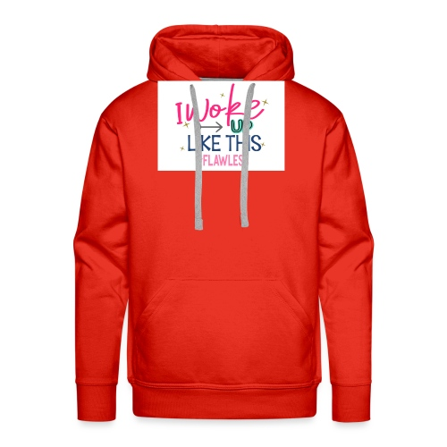 i WOKE UP LIKE THIS - Mannen Premium hoodie