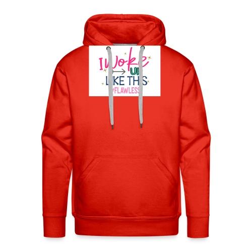 i WOKE UP LIKE THIS - Mannen Premium hoodie