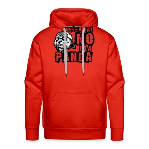 Never Say No To a Panda - Männer Premium Hoodie