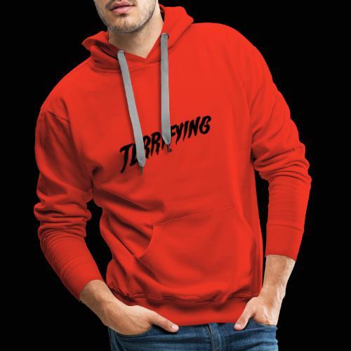 Terrifying, la peur graphique ! - Sweat-shirt à capuche Premium pour hommes