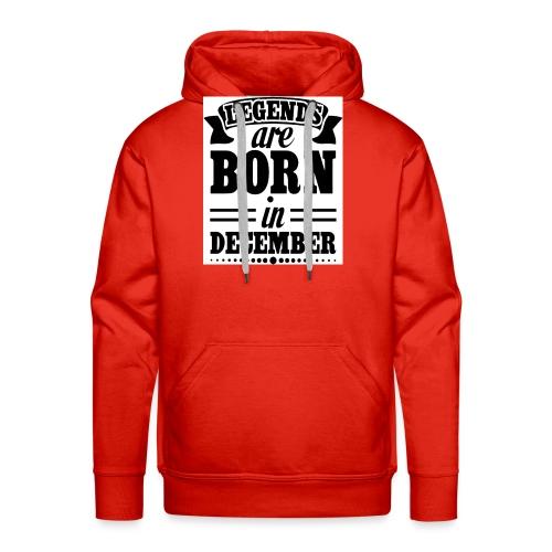 legends are born in December Black - Sweat-shirt à capuche Premium pour hommes