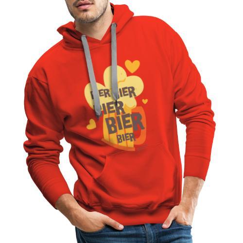 Bier Bier Bier Bier der Gag für den nächste Urlaub - Männer Premium Hoodie