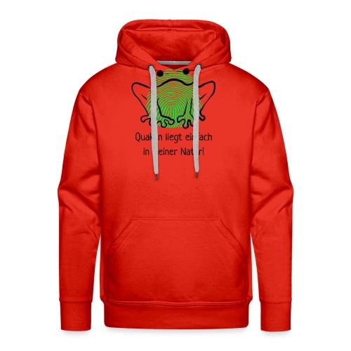 Quaken liegt einfach in meiner Natur! Frosch neon - Männer Premium Hoodie