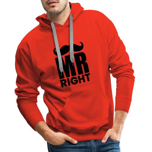 MR RIGHT - Männer Premium Hoodie