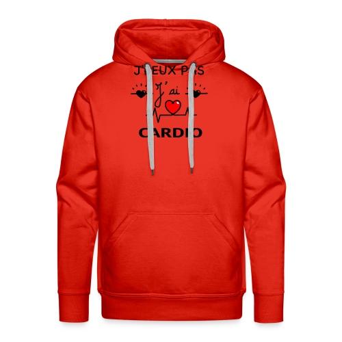 J'PEUX PAS J'AI CARDIO - Sweat-shirt à capuche Premium pour hommes