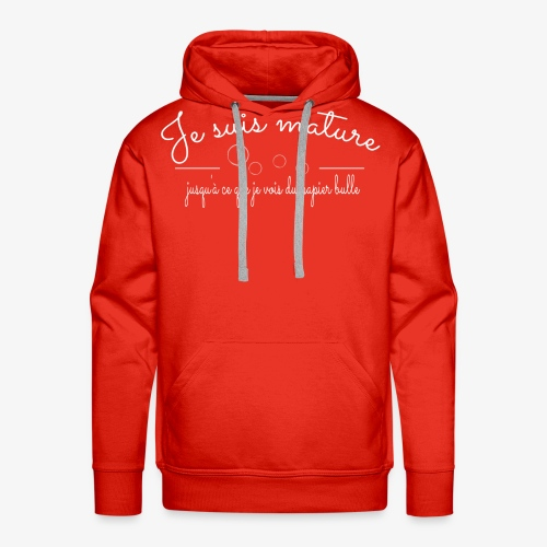 Je suis Mature - Design drôle - Sweat-shirt à capuche Premium pour hommes