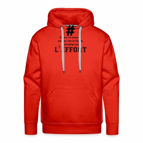 effort - Sweat-shirt à capuche Premium pour hommes