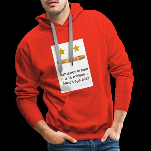 Ramenez le pain - Sweat-shirt à capuche Premium pour hommes