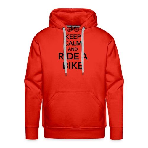 keep calm and ride a bike Fahrrad Sattel Drahtesel - Men's Premium Hoodie