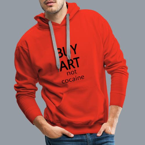 BUY ART NOT COCAINE (negro) - Sudadera con capucha premium para hombre