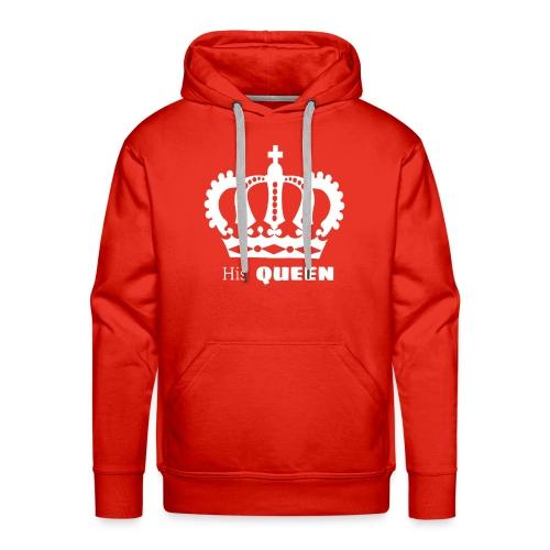 His QUEEN - Männer Premium Hoodie