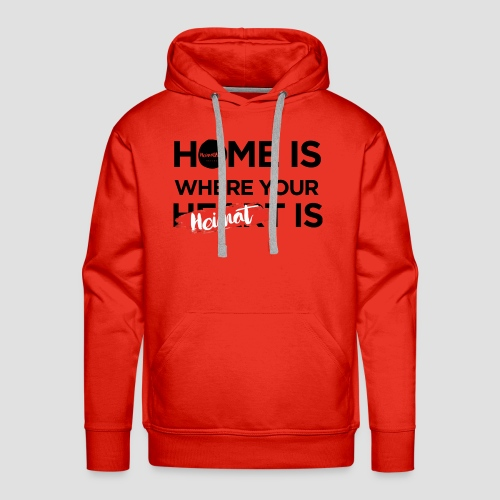 Home is where your Heimat is - Männer Premium Hoodie