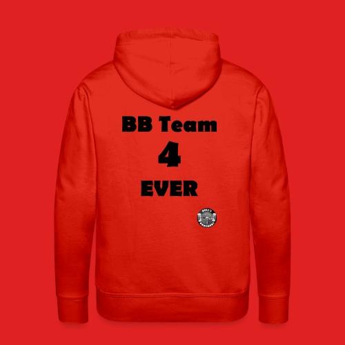 B.B.T. 4 ever - Sweat-shirt à capuche Premium pour hommes