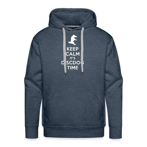 KEEP CALM IT'S DISCDOG TIME - Sudadera con capucha premium para hombre
