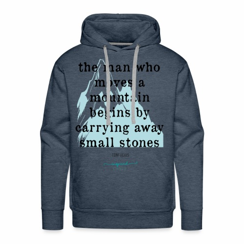 Confucius` Quote - The man who moves a mountain - Men's Premium Hoodie