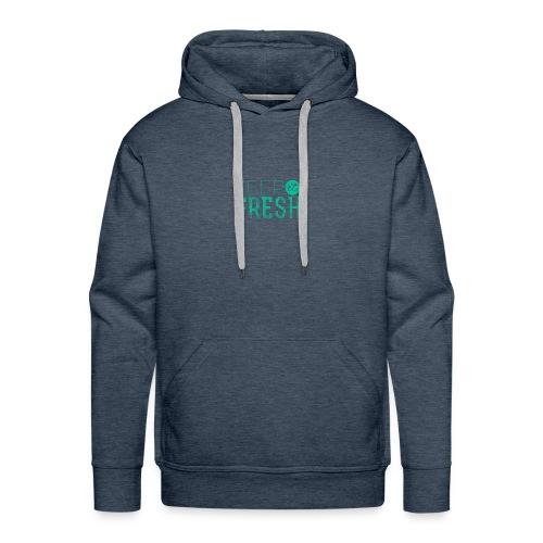 KEPP IT FRESH - Männer Premium Hoodie