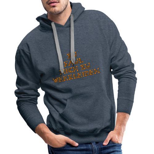 zu faul mich zu verkleiden - Männer Premium Hoodie