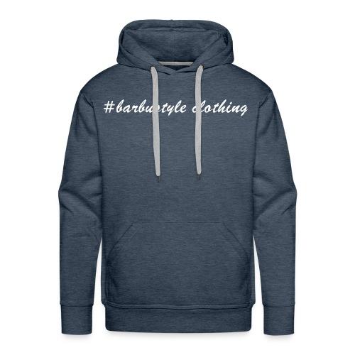 #barbustyle weiß - Männer Premium Hoodie